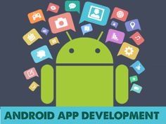 Apps development || Image Source: http://www.digital360.co/wp-content/uploads/2016/02/Android-Apps-Development-1.png