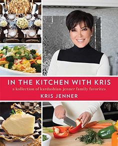 In the Kitchen with Kris: A Kollection of Kardashian-Jenner Family Favorites, http://www.amazon.com/dp/B00DPM7W9C/ref=cm_sw_r_pi_awdm_OGjnub01BV98Y