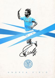 Mls posters on behance - andrea pirlo - new york city fc Major League Soccer, Soccer Players, Sport Inspiration, Graphic Design Inspiration, Soccer Pro, Soccer Scores, Funny Soccer, Mls Soccer, Soccer Jerseys
