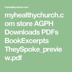 myhealthychurch.com store AGPH Downloads PDFs BookExcerpts TheySpoke_preview.pdf