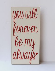 Forever My Always Home Decor Wooden Sign Wedding Gift