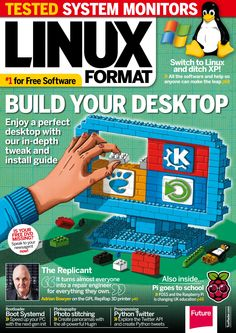 """#Linux Format 183. Build your desktop - Enjoy a perfect desktop with our in-depth tweak and install guide, The Replicant """"It turns almost everyone into a repair engineer for everything they own."""". And much more..."""