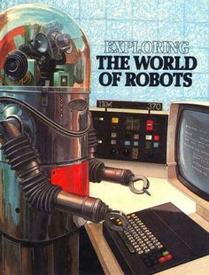 Exploring the world of robots