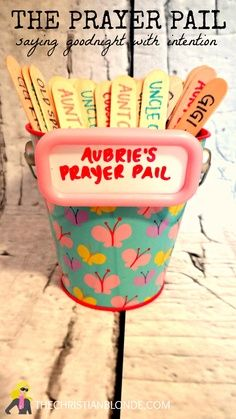 Toddler DIY: The Prayer Pail. Saying Goodnight With Intention, Pray, Religion, Sunday School, Christian | best stuff