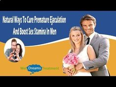 Premature Ejaculation  - You can find more natural ways to cure premature ejaculation at www.wetdreamstrea... - Follow My Simple Suggestions for Curing Premature Ejaculation and You'll Last for 30 Minutes or Longer by the End of the Week!