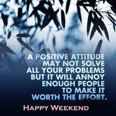 #HappyWeekend #MotivationalQuotes