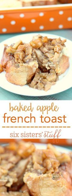 This Overnight Baked Apple French Toast from SixSistersStuff.com is so delicious!