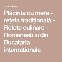 Plăcintă cu mere - rețeta tradițională - Retete culinare - Romanesti si din Bucataria internationala Cannoli, Deserts, Postres, Dessert, Plated Desserts, Desserts
