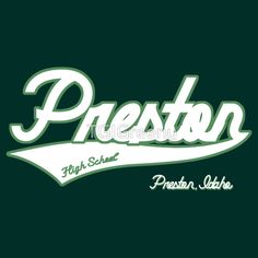 Preston High School by TGIGreeny School Shirts, Preston, Classic T Shirts, High School, Napoleon Dynamite, Neon Signs, Movie, Grammar School, Film