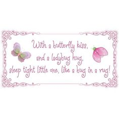 With a butterfly kiss, and a ladybug hug, sleep tight little one, like a bug in a rug! Removable Wall Vinyl Sticker - stickers art sayings quote butterflies ladybugs lady bug nursery girl room baby girls decor decoration decorations by Bugs-n-Blooms, http://www.amazon.com/dp/B006950BCC/ref=cm_sw_r_pi_dp_txrqrb1PJ35P8