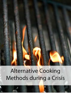 Alternative Cooking Methods during a Crisis