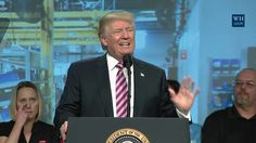 President Trump Gives Remarks to the National Association of Manufacturers