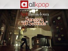 """Style Breakdown: Sunggyu's """"60 Seconds"""""""