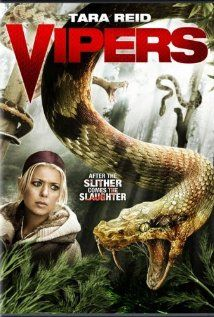 Vipers aired on September starring Tara Reid and Jonathan Scarfe; directed by Bill Corcoran. A set of vipers taken by scientists escape into the woods and wreak mayhem. Fantasy Movies, Sci Fi Movies, Top Movies, Movie Tv, Horror Movie Posters, Horror Films, Angelina Jolie Movies, Action Movie Poster, Tara Reid