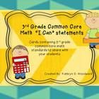 """These are """"I Can"""" statements that 3rd grade students can read in order to see what standard they will be covering in math."""