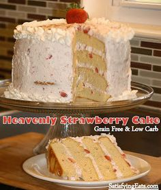 Heavenly Strawberry Cake (Grain-Free and Low Carb) - If you don't want to make a cake that serves 20, simply half the recipe!  Use one 8″ pan still so the cooking time will remain the same. You could also make this recipe into cupcakes. Use preferred sweetener - | Satisfying Eats