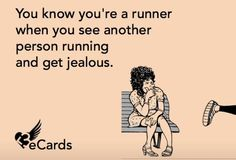 "runningislife: imbringinghealthyback: restlessmovement: atffitnessjournal: Always. Especially now I can't run. I get jealous because I can't run. Too true I get so pissed when I see other people running before I have run for the day. If I see them after I've run, I'm all like, ""Haha bitches! I already got my run in. Suck it!"""