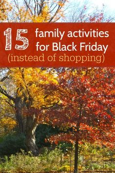 Family time ideas for Black Friday! Activities everyone will enjoy.