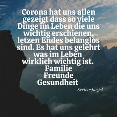 Der Poet Corona has shown us all that so many things in life that seem important to us are ultimately irrelevant. It taught us what is really important in life. Positive Relationship Quotes, Positive Quotes, Health Ads, Poet Quotes, Strong Quotes, Leadership Quotes, True Words, About Me Blog, Inspirational Quotes