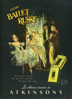 1950 ATKINSONS Ballet Russe fragrance ad Argentina (Para Ti magazine)