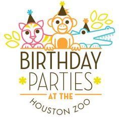 Birthday Parties Plan your child's birthday party at the Houston Zoo! Our Birthday Party Package is for children 12 years of age and younger.Read on for a host of fun, creative, unique ideas that will set your kid's party apart from the herd. Please note that any pavilion booked for anything other than a birthday …