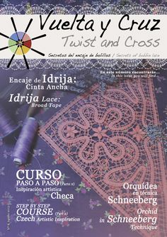 Vuelta y Cruz Nº8: Revista de bolillos / Twist and Cross N.8: Bobbin lace magazine (11€)