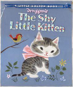 ¤ A Little Golden Book, Gustaf Tenggren original art, 1946 The Shy little Kitten. Great soft (shy ?) Colours