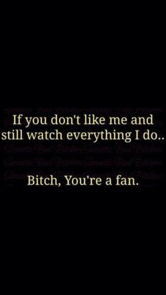 You're a fan