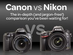 Canon vs Nikon: the DSLR comparison you've been waiting for! Marcus Hawkins | 24/06/2014. http://www.digitalcameraworld.com/2014/06/24/canon-vs-nikon-the-dslr-comparison-youve-been-waiting-for/