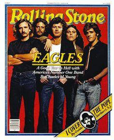 The Eagles music holds strong. Old or new stuff, it's still perfect harmony to my ears. Eagles Music, Eagles Band, Eagles Live, Cultura Pop, History Of The Eagles, Dr Hook, Rolling Stone Magazine Cover, Rap, Grunge