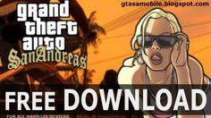 [DOWNLOAD] GTA San Andreas Android version (November 2013)