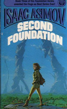 'Second Foundation' by Isaac Asimov