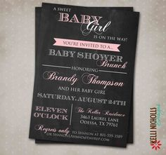Chalkboard Baby Girl Shower Invitation by KelliNichollsDesigns, $15.00. These chalkboard style invitations are very popular right now. I just created this one for a new baby girl shower.