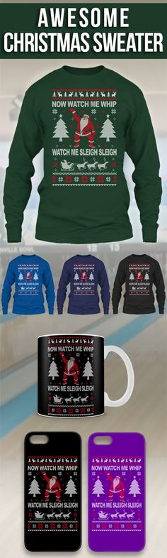 Watch Me Sleigh Ugly Christmas Sweater! Click The Image To Buy It Now or Tag Someone You Want To Buy This For.  #naenae