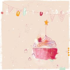 Cupcake Birthday Card by sophia touliatou Happy Birthday Wishes Quotes, Happy Birthday Wishes Cards, Birthday Messages, Birthday Cards, Birthday Quotes, Happy Birthday Notes, Happy Birthday Pictures, Birthday Love, Cupcake Birthday