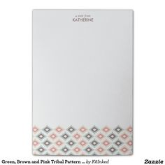 Green, Brown and Pink Tribal Pattern with Name - Personalized Sticky Note Pad - http://www.zazzle.com/k8inked*