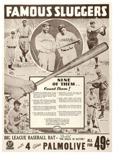1933 Louisville Slugger - A&P/Pamolive Poster Ad - Of course there were actually only 8 players Louisville Slugger was the Clockwise from the top: Lou Gehrig Babe Ruth Dale Alexander Jimmie Foxx Mel Ott Lefty ODoul Paul Waner & Chuck Klein. Baseball Star, Baseball Photos, Baseball Players, Baseball Cards, Vintage Advertisements, Vintage Ads, Jimmie Foxx, Sports Advertising, Baseball Display