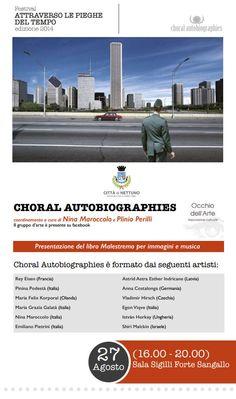 Choral Autobiographies, Citta del Nettuno, Italy, 2014