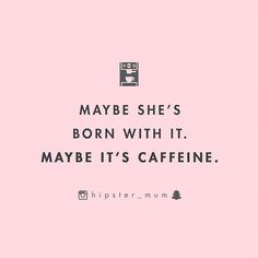 WEBSTA @ hipster_mum - {coffee} maybe? ☕️😂 #coffee #friday #hipstermum
