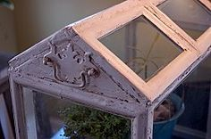 Make a Wardian case (the original,  Victorian terrarium) out of old picture frames.