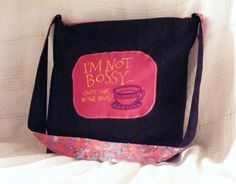 "Medium Hobo Bag in stretch denim  ""I'M NOT BOSSY, I SIMPLY HAVE BETTER IDEAS.""…"