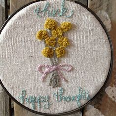 """Think Happy Thoughts  6"""" Embroidery Hoop"""