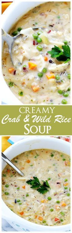 Selecting The Suitable Cheeses To Go Together With Your Oregon Wine Creamy Crab And Wild Rice Soup - Creamy, Hearty And Extremely Flavorful Soup Filled With Crab Meat, Wild Rice And Colorful Veggies. Crab Recipes, Soup Recipes, Cooking Recipes, Wild Rice Recipes, Crockpot Recipes, 100 Calories, Chowder Soup, Taco Soup, Healthy Recipes