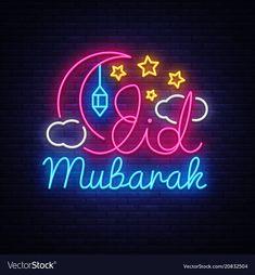Eid mubarak neon sign calligraphy with vector Ramadan Greetings, Eid Mubarak Greetings, Happy Eid Mubarak, Eid Mubarik, Eid Mubarak Wallpaper, Ramadan Kareem Pictures, Islamic Celebrations, Eid Mubarak Images, Eid Mubarak Greeting Cards
