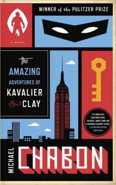 The Amazing Adventures of Kavalier and Clay by Michael Chabon, recommended by Lindsey