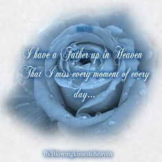 For my Father in Heaven