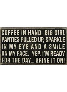 """...Bring it on! Got my big girl pants on...good inspiration for those """"hard to get out of bed days""""!"""