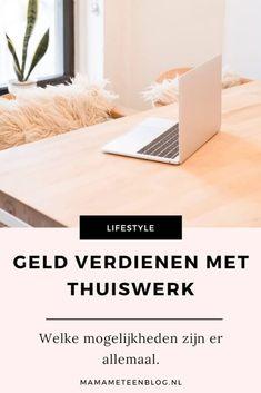 Geld verdienen met thuiswerk mamameteenblog.nl Marketing Tactics, Social Media Marketing, Marketing Case Study, Business Model, Blog Tips, Budgeting, Attraction, Career, Earn Money Online