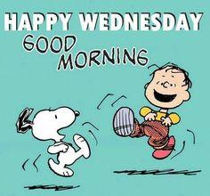 Happy Wednesday. Good Morning.
