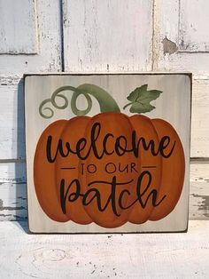 Welcome To Our Patch Primitive Fall Wood Sign Primitive Fall Decorating, Primitive Fall Crafts, Primitive Homes, Fall Wood Signs, Fall Signs, Wooden Signs, Halloween Signs, Fall Halloween, Halloween Crafts